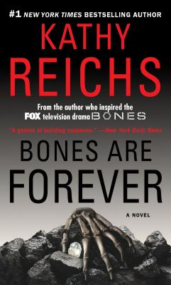 Bones Are Forever By Reichs, Kathy